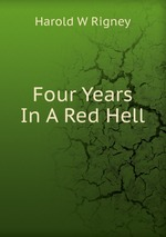 Four Years In A Red Hell