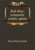 Rob Roy: romantic comic opera