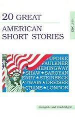20 лучших американских рассказов. (20 Great American Short Stories). На англ. яз