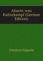 Abseits vom Kulturkampf (German Edition)