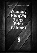 Winning His qWq (Large Print Edition)
