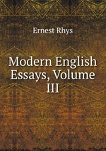 Modern English Essays, Volume III