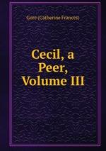 Cecil, a Peer, Volume III