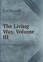 The Living Way, Volume III