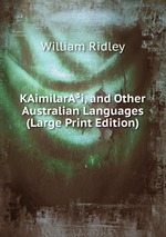 KAimilarAi, and Other Australian Languages (Large Print Edition)