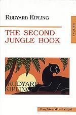 Вторая книга джунглей. (The Second Jungle Book). На англ. яз