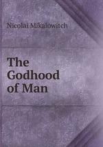 The Godhood of Man