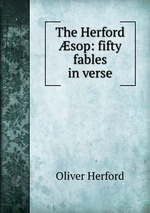 The Herford sop: fifty fables in verse