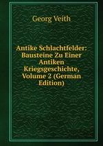 Antike Schlachtfelder: Bausteine Zu Einer Antiken Kriegsgeschichte, Volume 2 (German Edition)