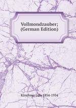 Vollmondzauber; (German Edition)