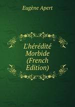 L`hrdit Morbide (French Edition)