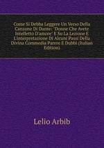 Come Si Debba Leggere Un Verso Della Canzone Di Dante: