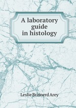 A laboratory guide in histology