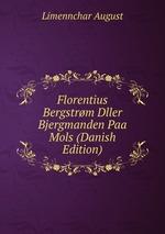 Florentius Bergstrm Dller Bjergmanden Paa Mols (Danish Edition)