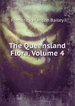 The Queensland Flora, Volume 4