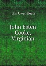 John Esten Cooke, Virginian