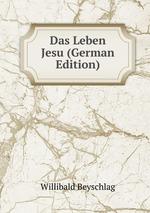 Das Leben Jesu (German Edition)