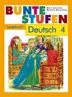 Немецкий язык. 4 класс. Разноцветные ступеньки. Книга для чтения