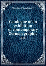 Catalogue of an exhibition of contemporary German graphic art