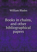Books in chains, and other bibliographical papers