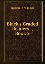 Black`s Graded Readers ., Book 2