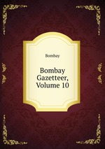 Bombay Gazetteer, Volume 10