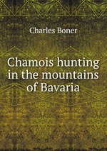 Chamois hunting in the mountains of Bavaria