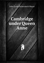 Cambridge under Queen Anne