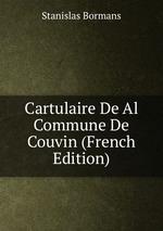 Cartulaire De Al Commune De Couvin (French Edition)