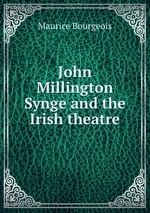 John Millington Synge and the Irish theatre