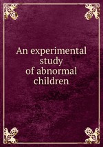 An experimental study of abnormal children