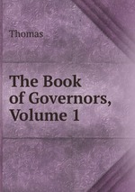The Book of Governors, Volume 1