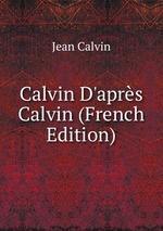 Calvin D`aprs Calvin (French Edition)