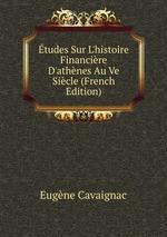 tudes Sur L`histoire Financire D`athnes Au Ve Sicle (French Edition)