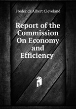 Report of the Commission On Economy and Efficiency