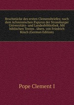 Bruchstcke des ersten Clemensbriefes