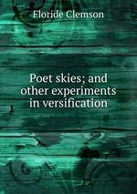 Poet skies; and other experiments in versification