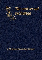 The universal exchange