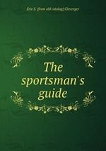 The sportsman`s guide
