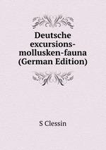 Deutsche excursions-mollusken-fauna (German Edition)