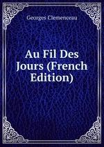 Au Fil Des Jours (French Edition)