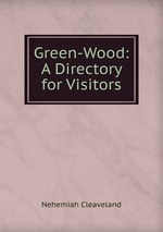 Green-Wood: A Directory for Visitors