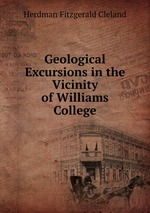 Geological Excursions in the Vicinity of Williams College