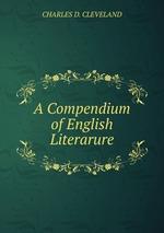 A Compendium of English Literarure