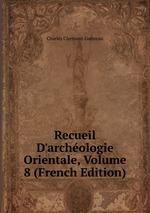 Recueil D`archologie Orientale, Volume 8 (French Edition)