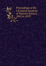 Proceedings of the Cleveland Academy of Natural Science, 1845 to 1859