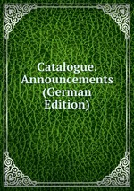 Catalogue. Announcements (German Edition)
