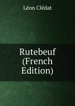 Rutebeuf (French Edition)