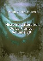 Histoire Littraire De La France, Volume 28