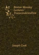 Boston Monday Lectures: Transcendentalism